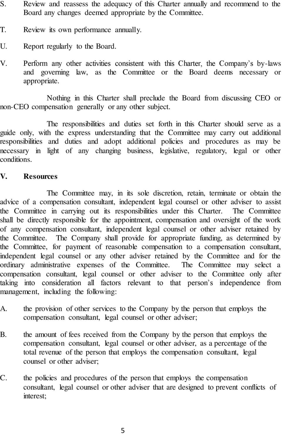 Nothing in this Charter shall preclude the Board from discussing CEO or non-ceo compensation generally or any other subject.
