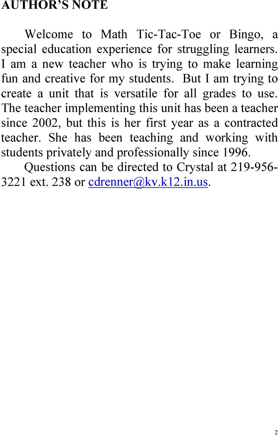 But I am trying to create a unit that is versatile for all grades to use.