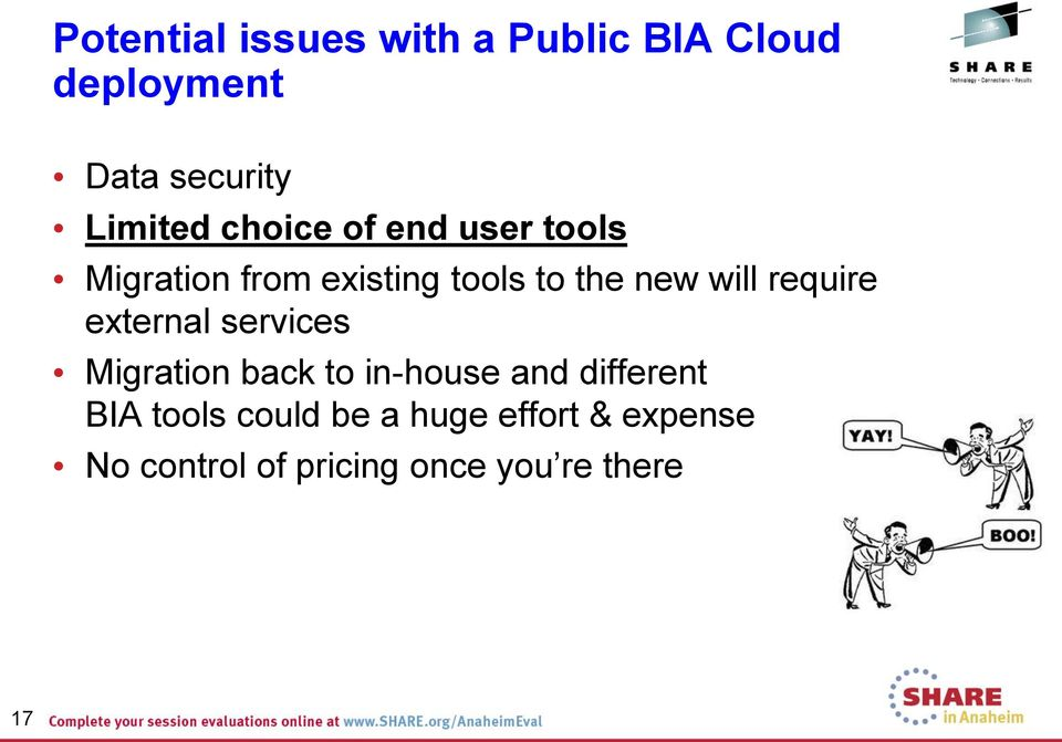 require external services Migration back to in-house and different BIA
