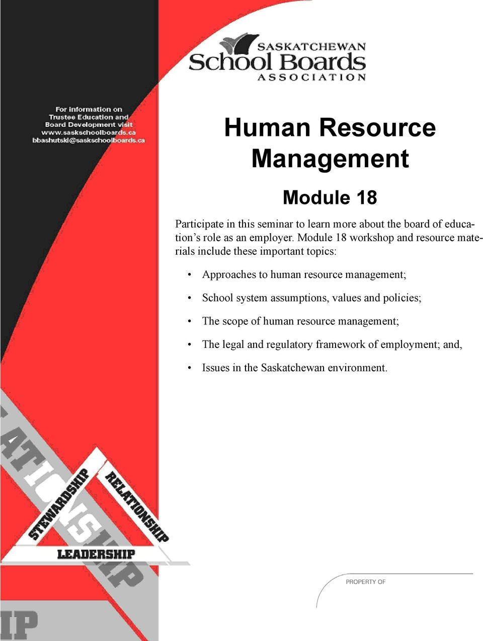 Module 18 workshop and resource materials include these important topics: Approaches to human resource