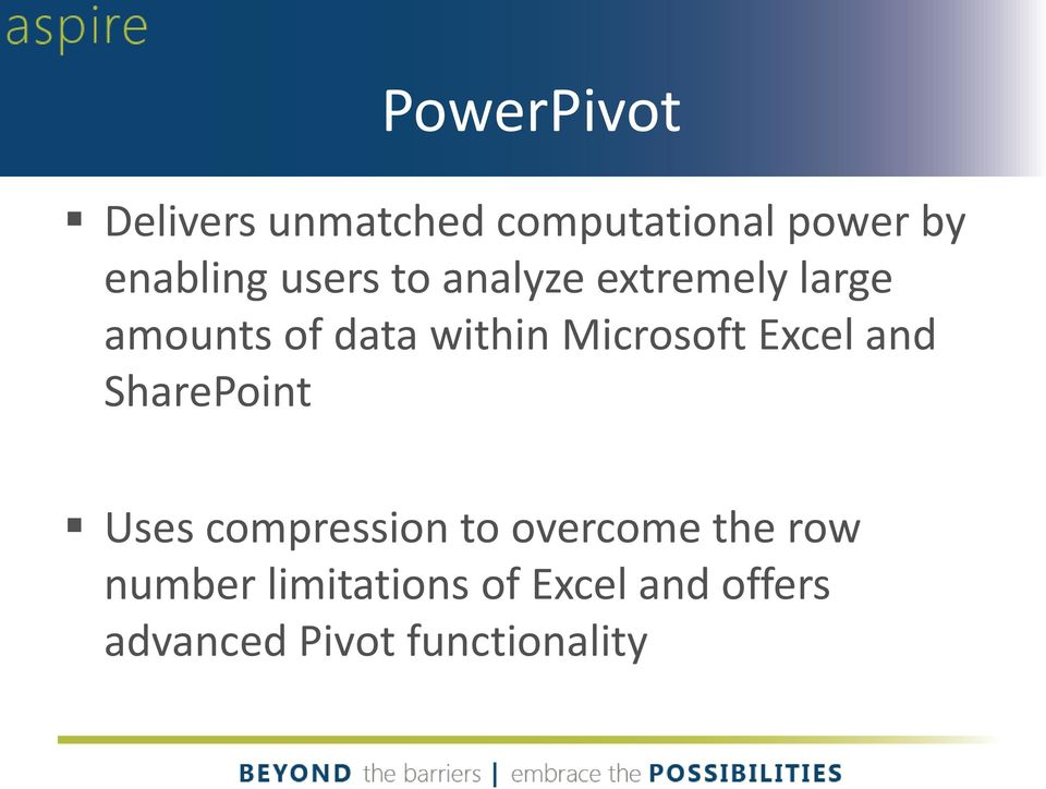 Microsoft Excel and SharePoint Uses compression to overcome the