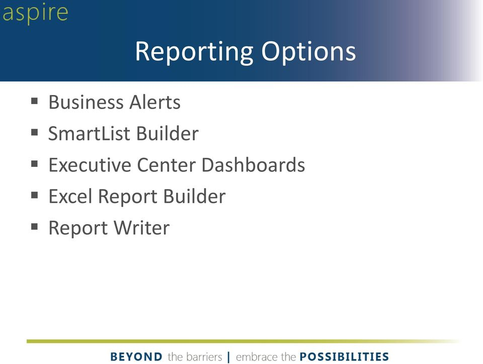 Executive Center Dashboards