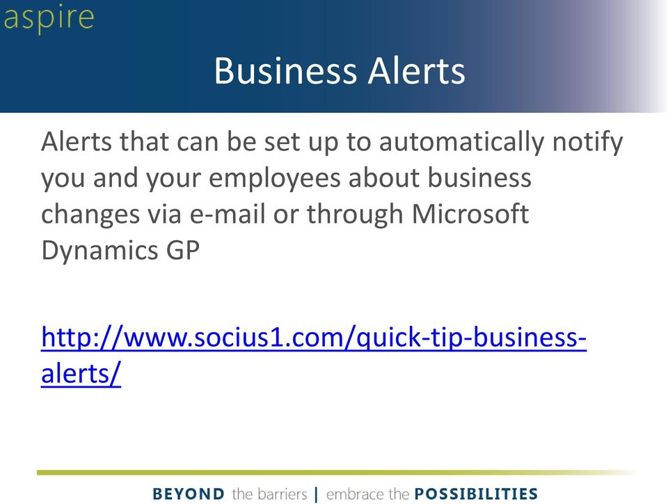 business changes via e-mail or through Microsoft