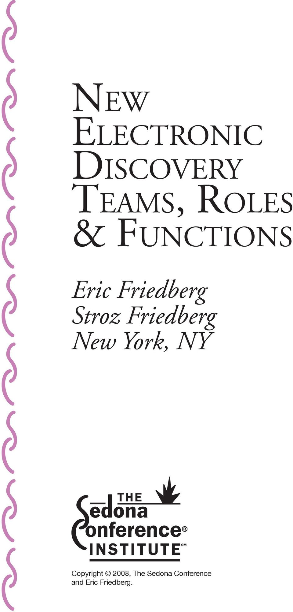 Friedberg New York, NY THE onference INSTITUTE