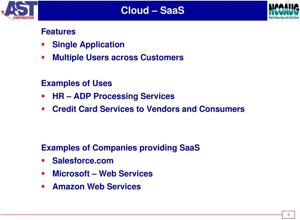 Card Services to Vendors and Consumers Examples of Companies