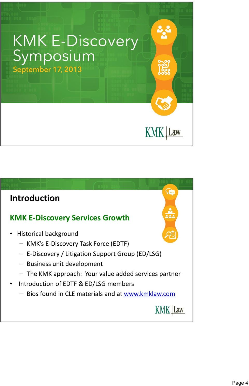 Business unit development The KMK approach: Your value added services partner
