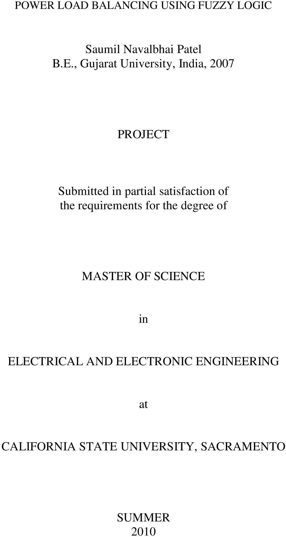 of the requirements for the degree of MASTER OF SCIENCE in ELECTRICAL AND