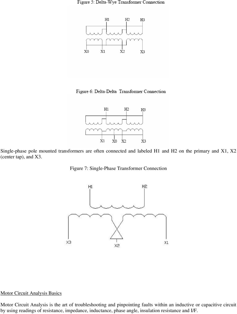 Figure 7: Single-Phase Transformer Connection Motor Circuit Analysis Basics Motor Circuit Analysis is the