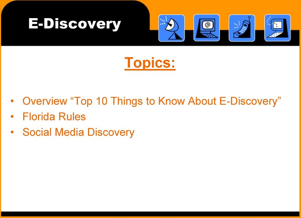 Know About E-Discovery