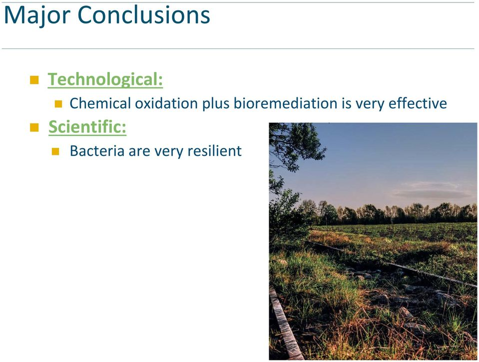 bioremediation is very effective