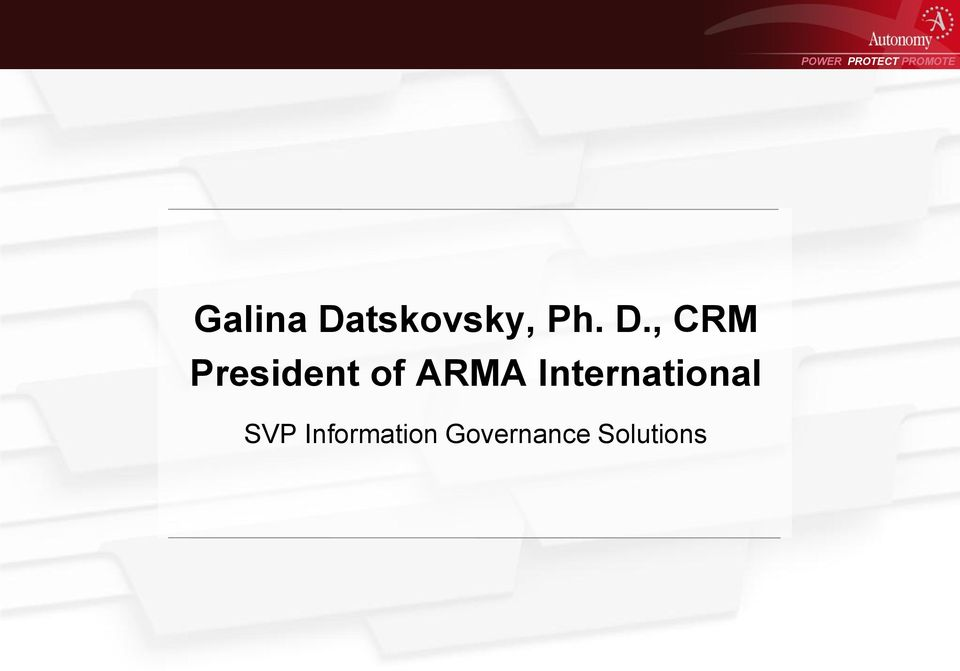 , CRM President of ARMA