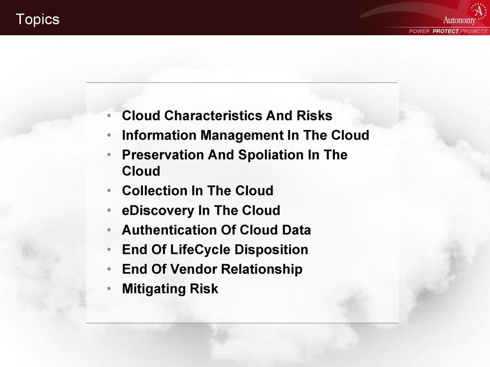 The Cloud ediscovery In The Cloud Authentication Of Cloud Data
