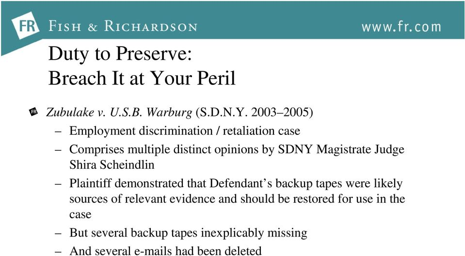 2003 2005) Employment discrimination / retaliation case Comprises multiple distinct opinions by SDNY