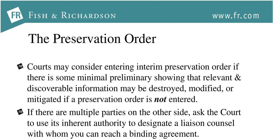 if a preservation order is not entered.
