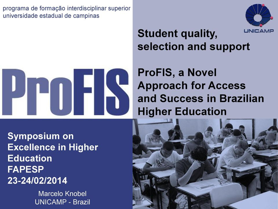 for Access and Success in Brazilian Higher Education Symposium on