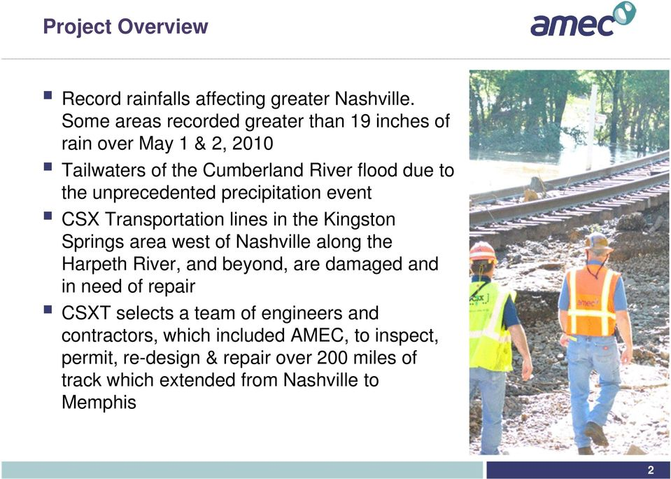 unprecedented precipitation event CSX Transportation lines in the Kingston Springs area west of Nashville along the Harpeth River, and