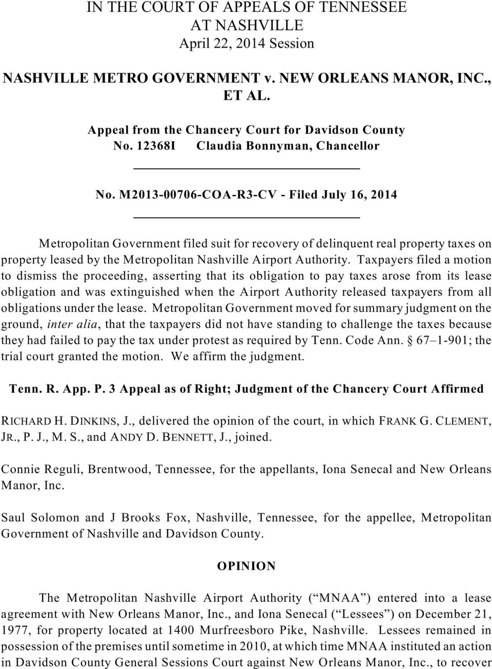 M2013-00706-COA-R3-CV - Filed July 16, 2014 Metropolitan Government filed suit for recovery of delinquent real property taxes on property leased by the Metropolitan Nashville Airport Authority.