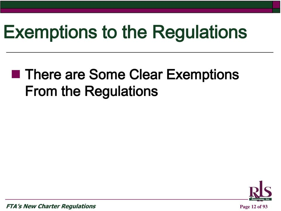 From the Regulations FTA s New