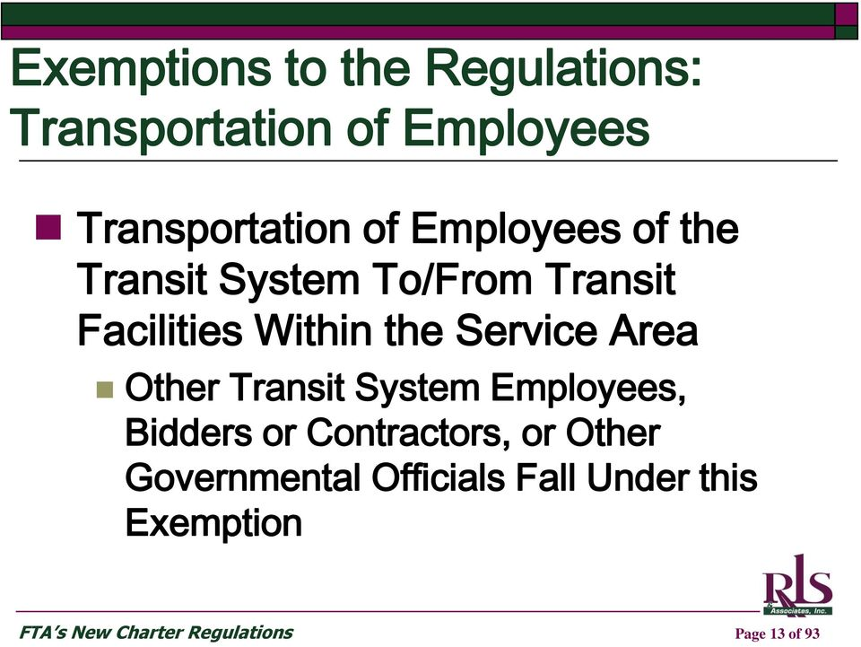 Area Other Transit System Employees, Bidders or Contractors, or Other