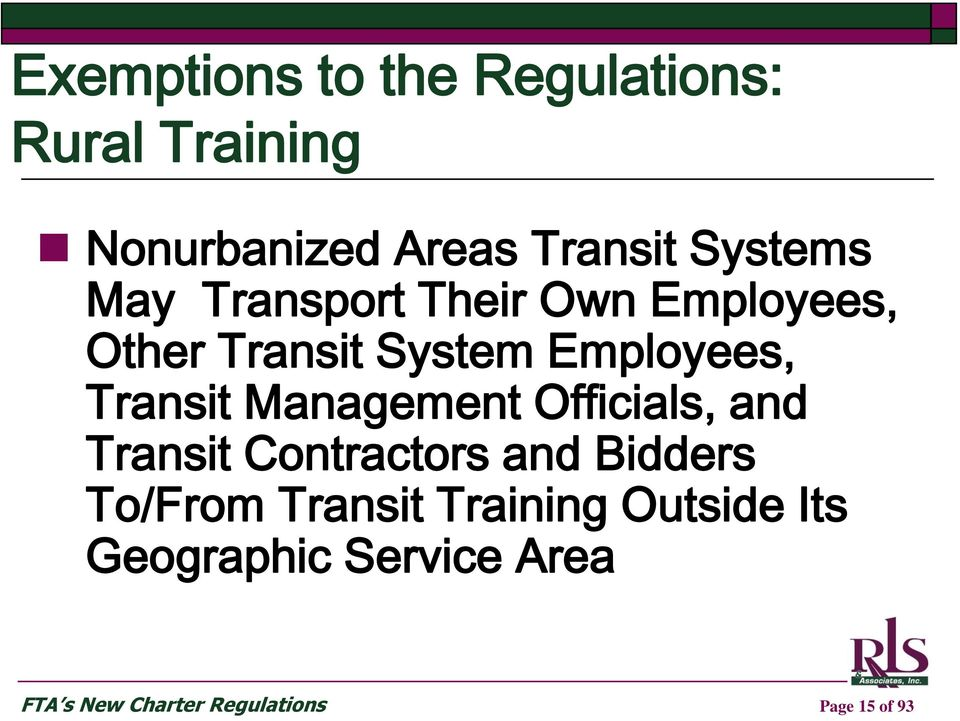 Transit Management Officials, and Transit Contractors and Bidders To/From