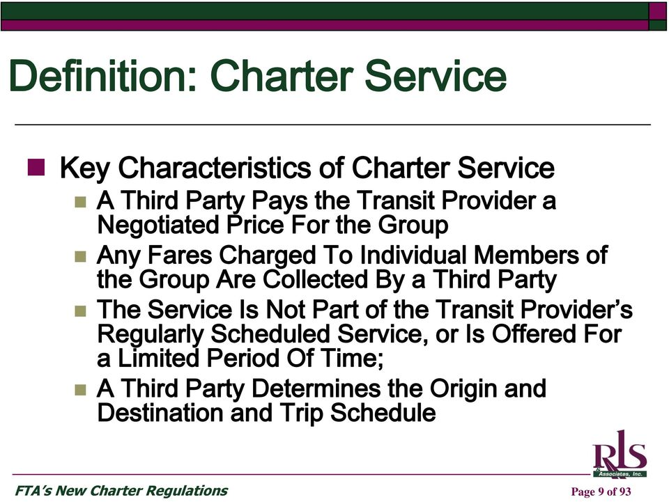 The Service Is Not Part of the Transit Provider s Regularly Scheduled Service, or Is Offered For a Limited Period
