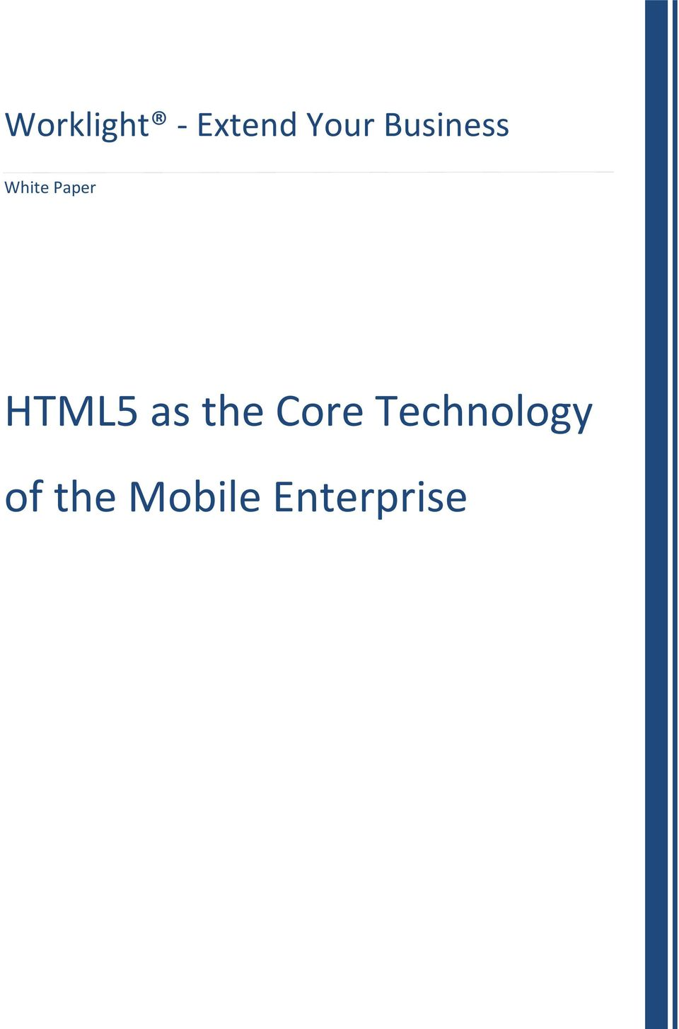 HTML5 as the Core