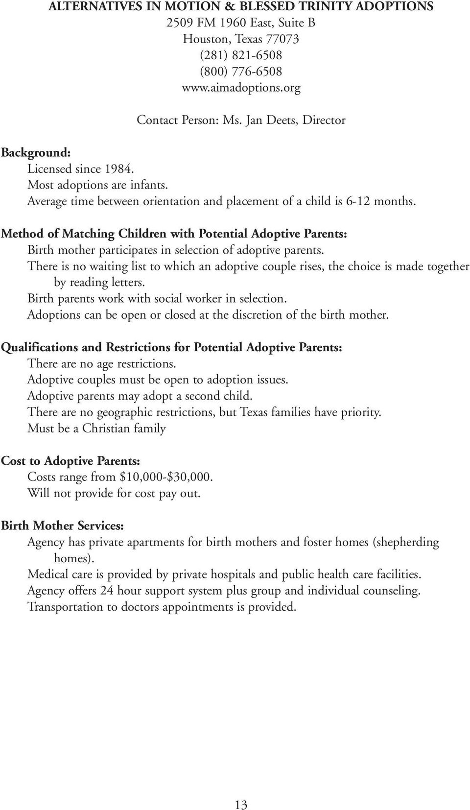 Method of Matching Children with Potential Adoptive Parents: Birth mother participates in selection of adoptive parents.