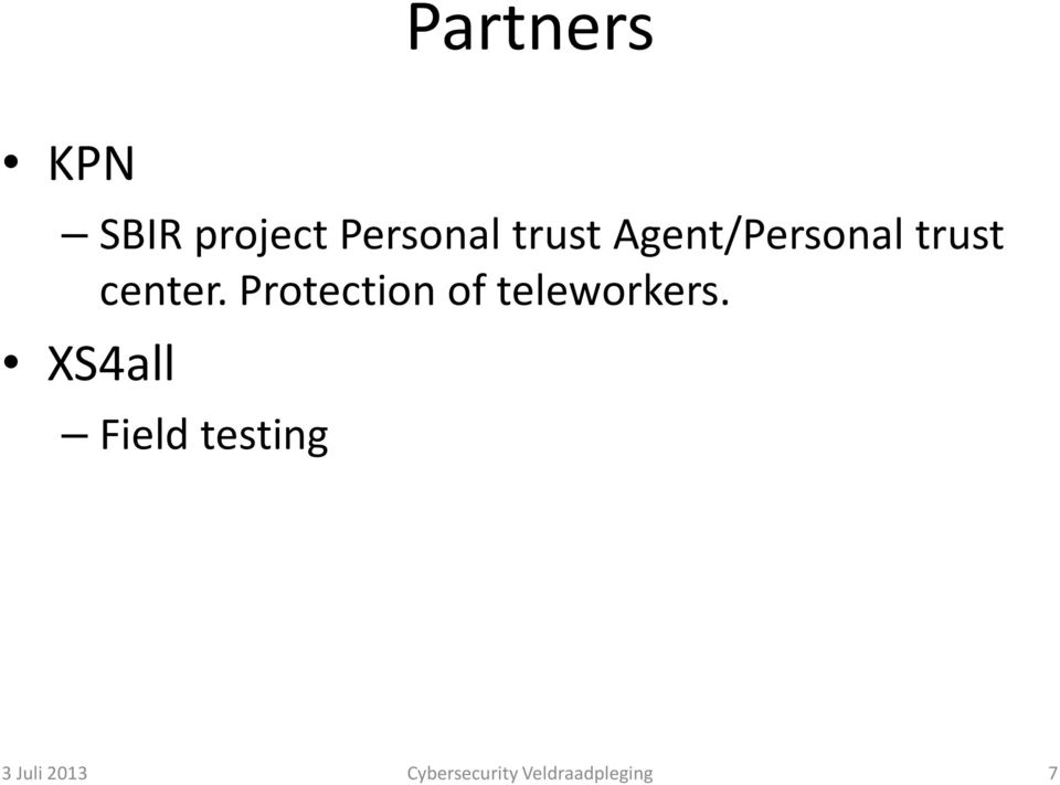 Protection of teleworkers.