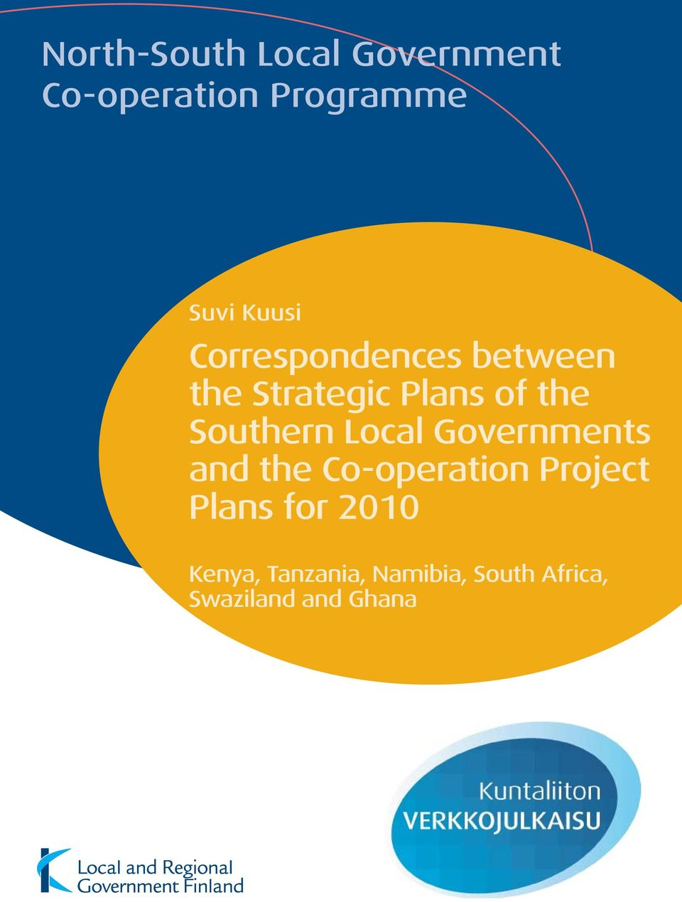 Governments and the Co-operation Project Plans for 2010 Kenya,