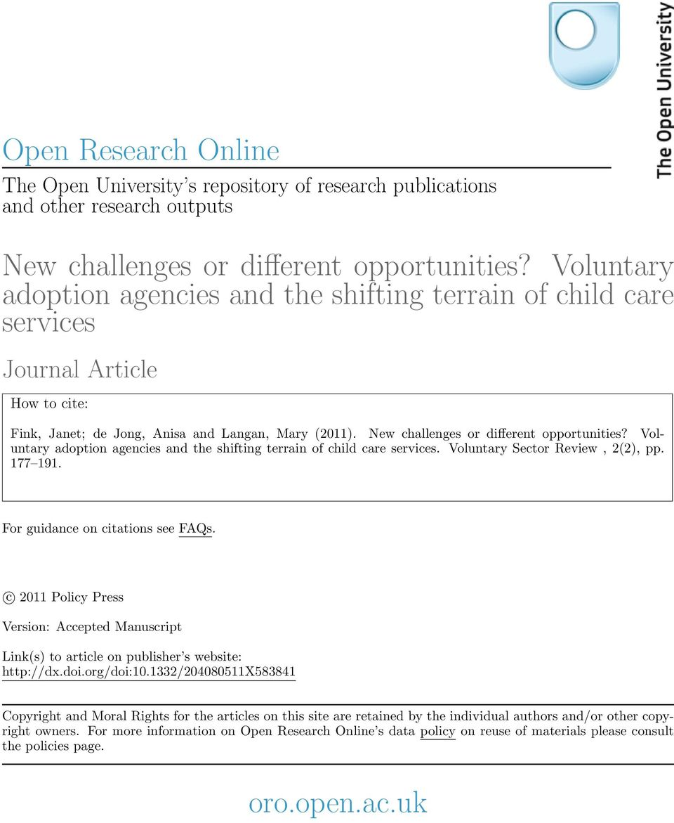 Voluntary adoption agencies and the shifting terrain of child care services. Voluntary Sector Review, 2(2), pp. 177 191. For guidance on citations see FAQs.