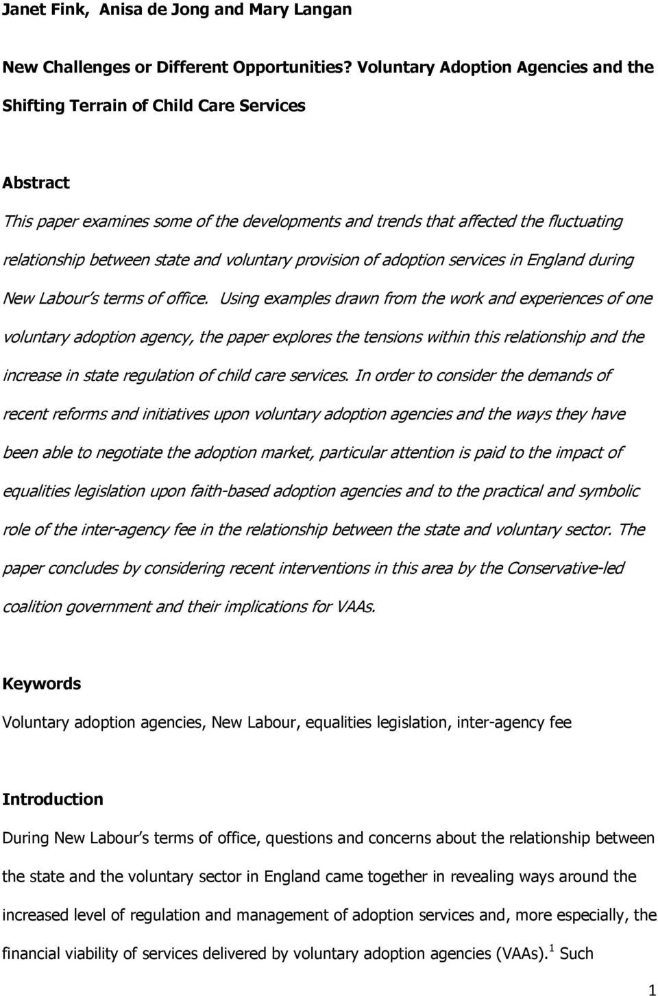and voluntary provision of adoption services in England during New Labour s terms of office.