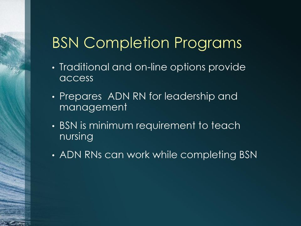 leadership and management BSN is minimum
