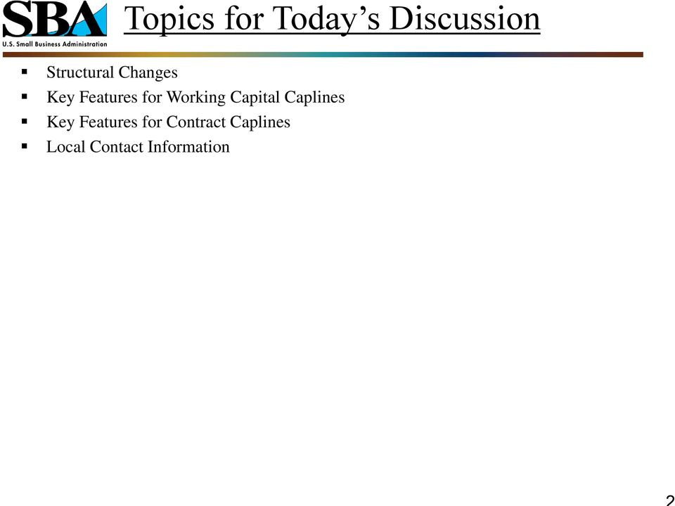 Working Capital Caplines Key Features