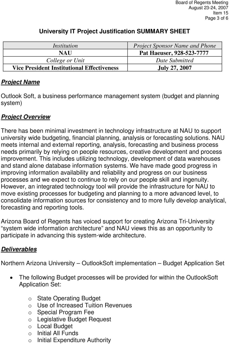 in technology infrastructure at NAU to support university wide budgeting, financial planning, analysis or forecasting solutions.