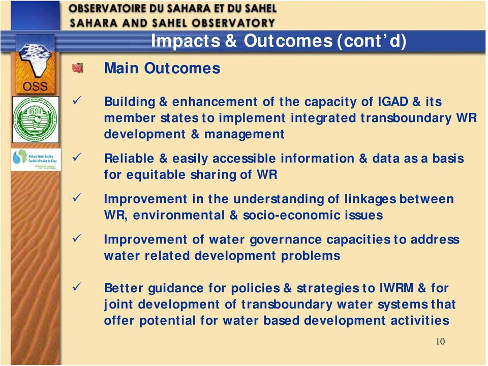 linkages between WR, environmental & socio-economic issues Improvement of water governance capacities to address water related development problems