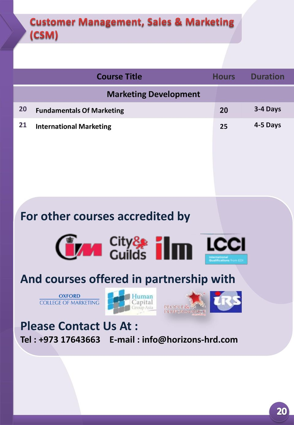 courses accredited by And courses offered in partnership with
