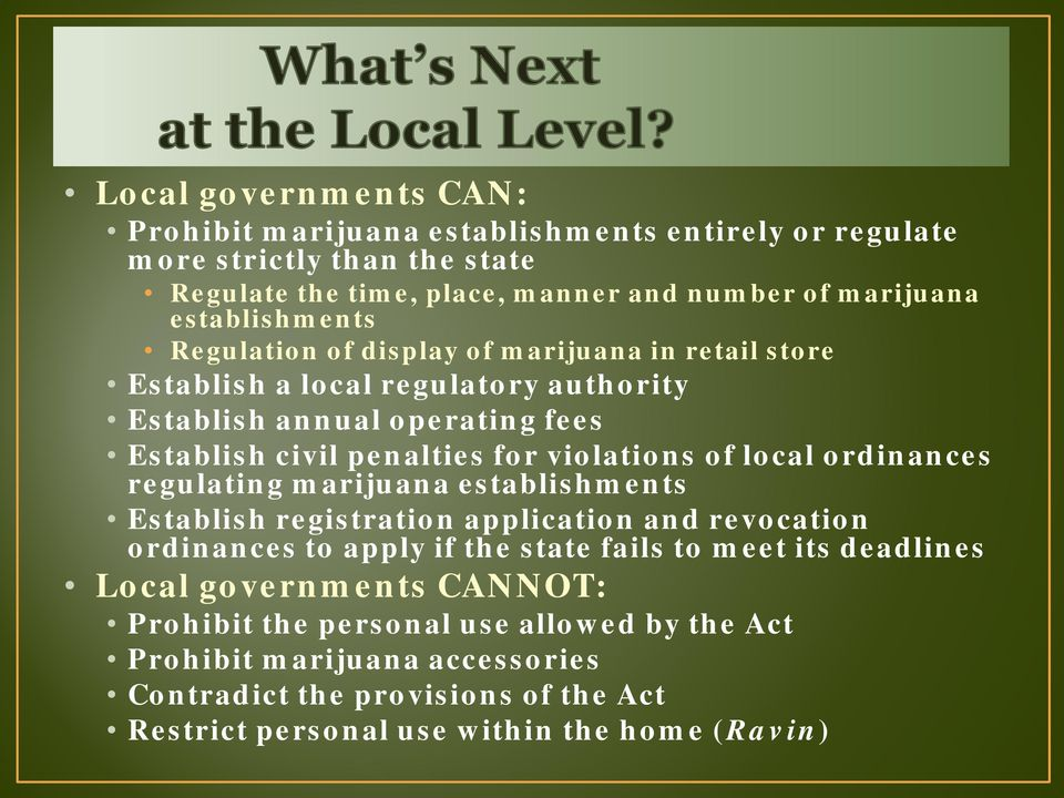 violations of local ordinances regulating marijuana establishments Establish registration application and revocation ordinances to apply if the state fails to meet its