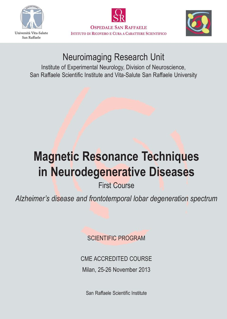 Magnetic Resonance Techniques in Neurodegenerative Diseases First Course Alzheimer s disease and