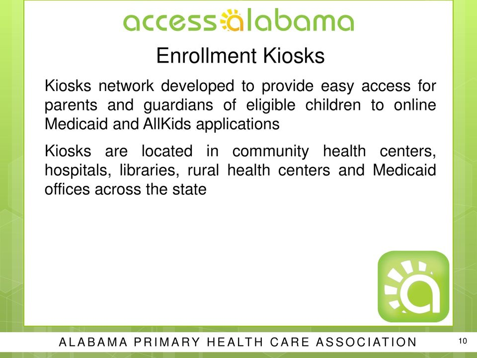 are located in community health centers, hospitals, libraries, rural health