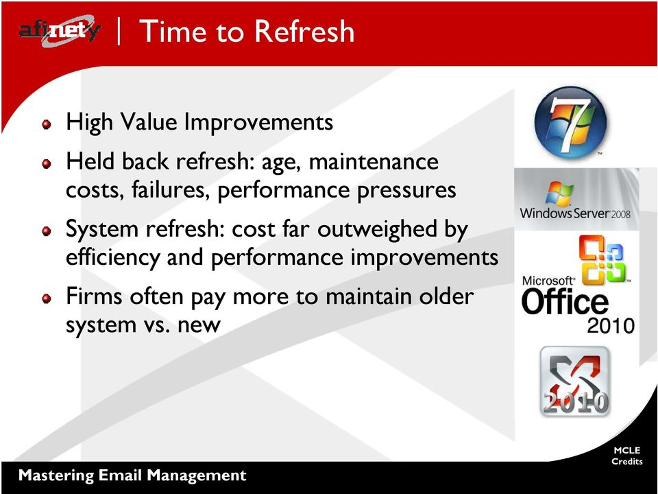 System refresh: cost far outweighed by efficiency and