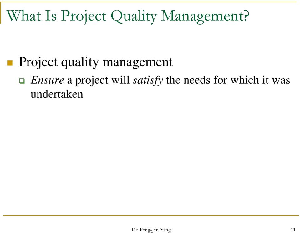 project will satisfy the needs for