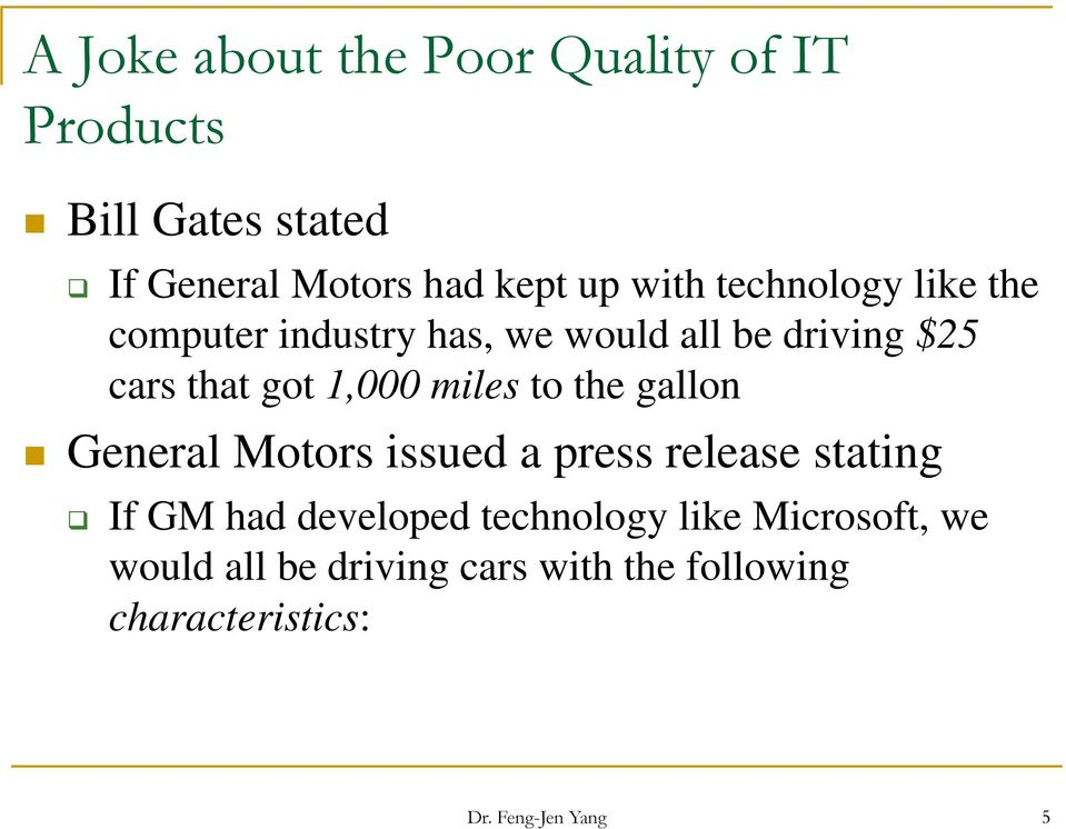 miles to the gallon General Motors issued a press release stating If GM had developed technology