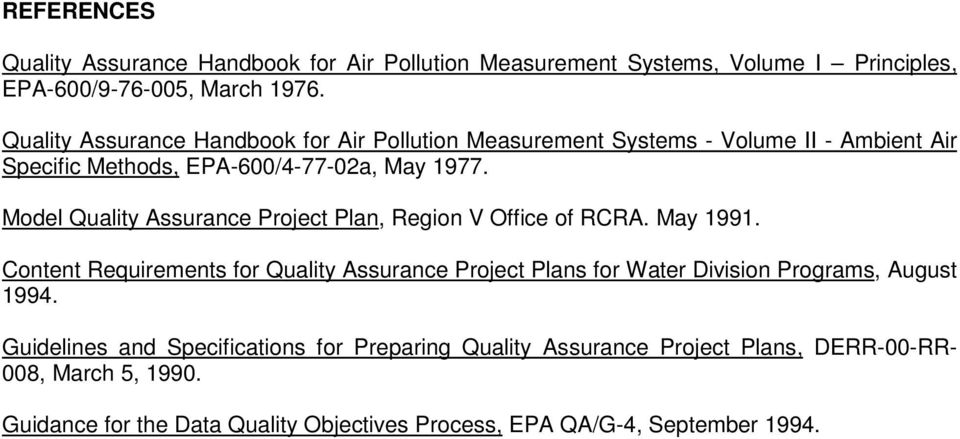 Model Quality Assurance Project Plan, Region V Office of RCRA. May 1991.