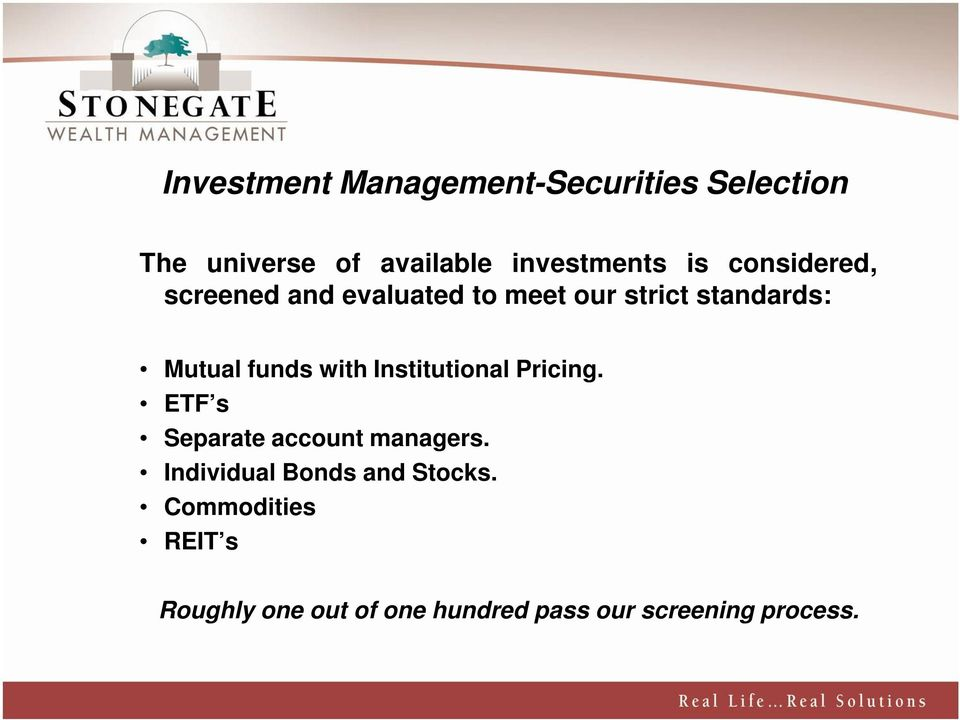 with Institutional Pricing. ETF s Separate account managers.