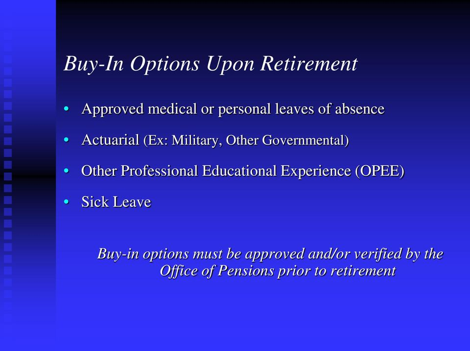Professional Educational Experience (OPEE) Sick Leave Buy-in options
