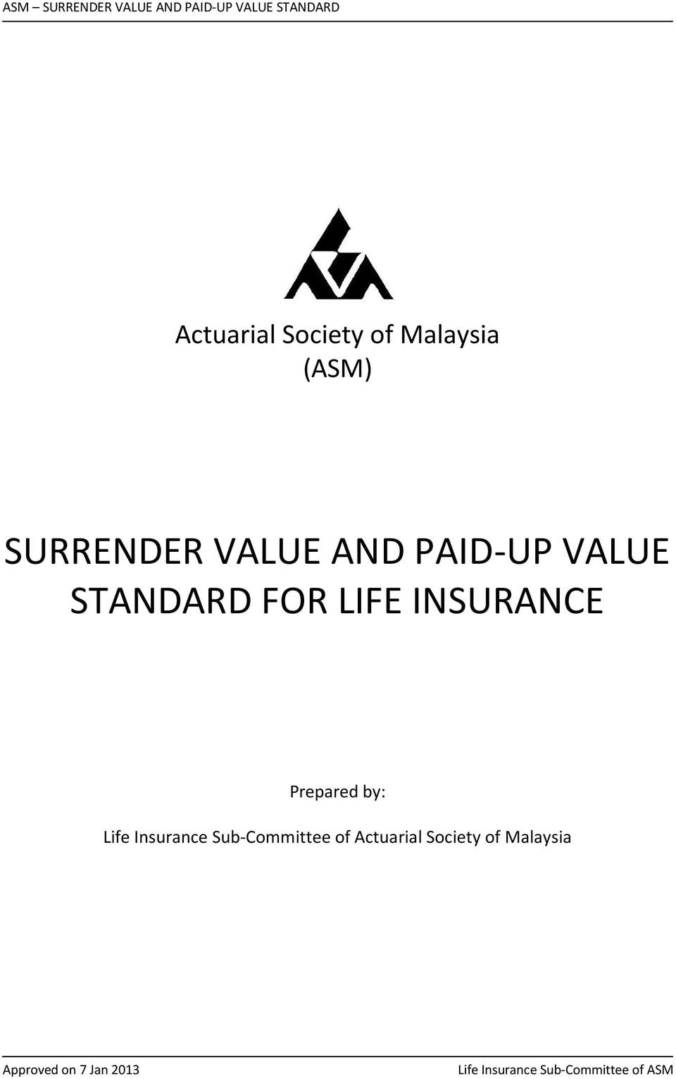 FOR LIFE INSURANCE Prepared by: Life
