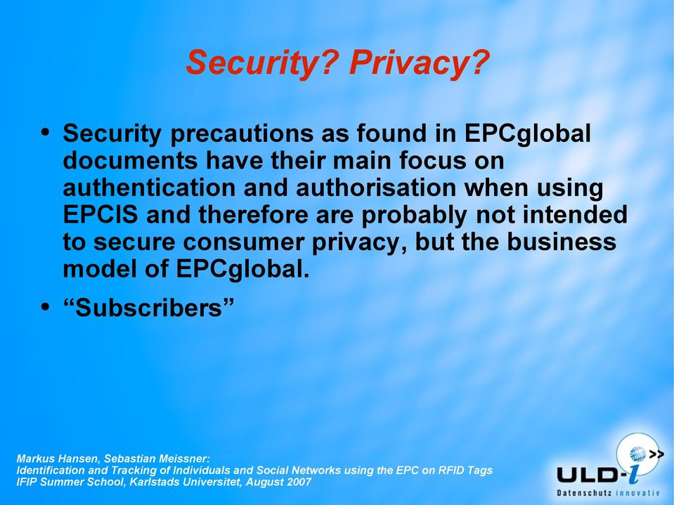 main focus on authentication and authorisation when using EPCIS