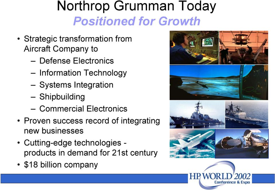 Shipbuilding Commercial Electronics Proven success record of integrating new