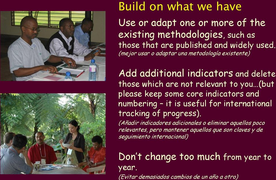 core indicators and numbering it is useful for international tracking of progress).