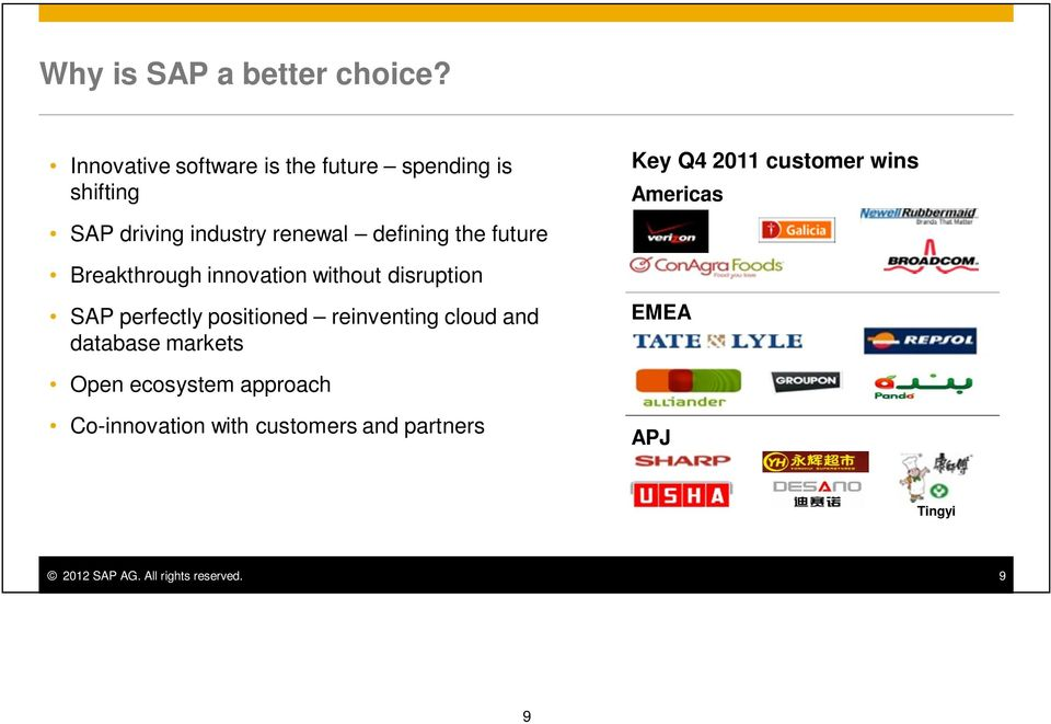 future Breakthrough innovation without disruption SAP perfectly positioned reinventing cloud and